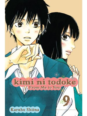 cover image of Kimi ni Todoke: From Me to You, Volume 9
