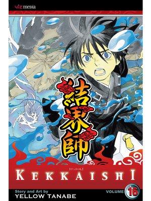 cover image of Kekkaishi, Volume 16