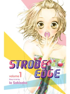 cover image of Strobe Edge, Volume 1