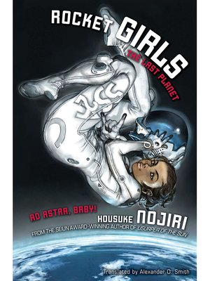 cover image of Rocket Girls: The Last Planet