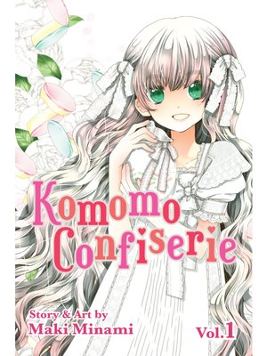 cover image of Komomo Confiserie, Volume 1