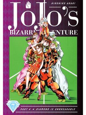 cover image of JoJo's Bizarre Adventure: Part 4 - Diamond Is Unbreakable, Volume 7