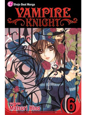 cover image of Vampire Knight, Volume 6