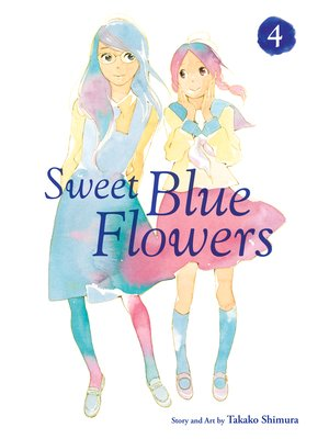 cover image of Sweet Blue Flowers, Volume 4