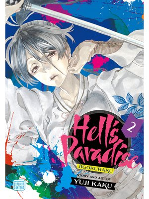 cover image of Hell's Paradise: Jigokuraku, Volume 2