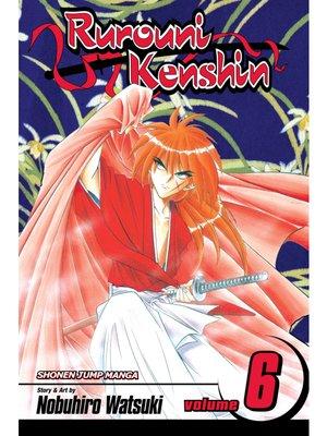cover image of Rurouni Kenshin, Volume 6