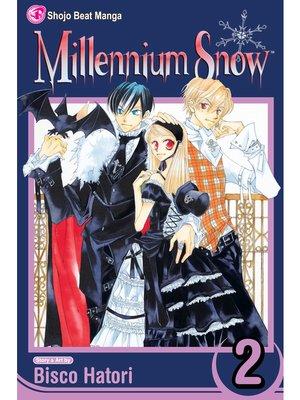 cover image of Millennium Snow, Volume 2