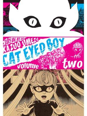 cover image of Cat Eyed Boy, Volume 2