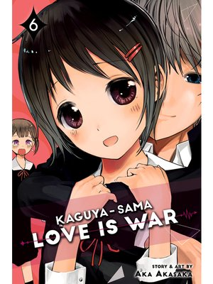 cover image of Kaguya-sama: Love Is War, Volume 6