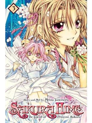 cover image of Sakura Hime: The Legend of Princess Sakura, Volume 3