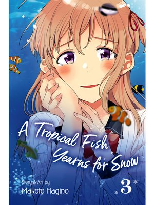 cover image of A Tropical Fish Yearns for Snow, Volume 3