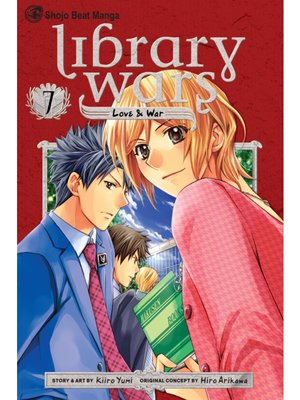 cover image of Library Wars: Love & War, Volume 7