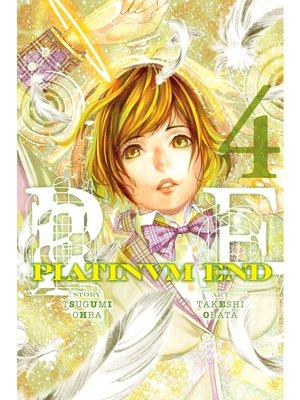 cover image of Platinum End, Volume 4