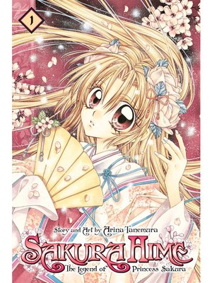 cover image of Sakura Hime: The Legend of Princess Sakura, Volume 1