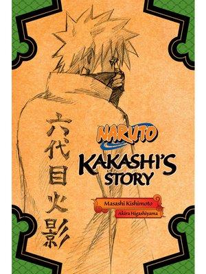 cover image of Naruto: Kakashi's Story