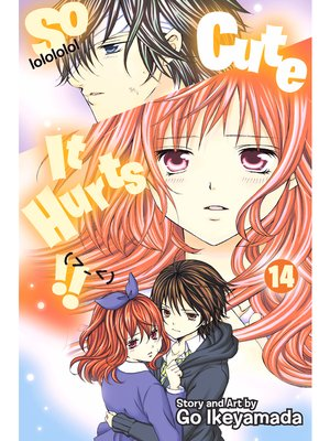 cover image of So Cute It Hurts!!, Volume 14