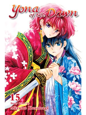 cover image of Yona of the Dawn, Volume 15