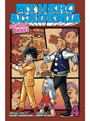 cover image of My Hero Academia: School Briefs, Volume 4