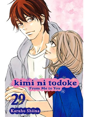 cover image of Kimi ni Todoke: From Me to You, Volume 29
