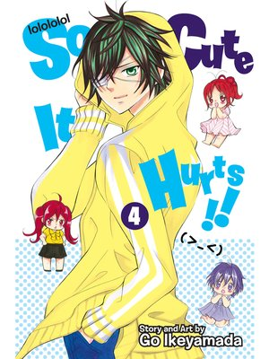cover image of So Cute It Hurts!!, Volume 4