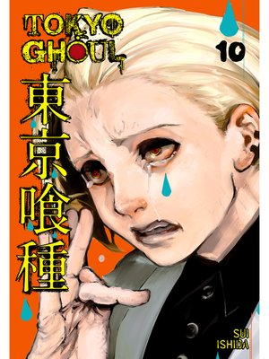 cover image of Tokyo Ghoul, Volume 10