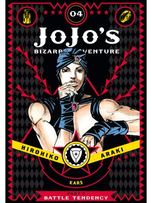 cover image of JoJo's Bizarre Adventure: Part 2 - Battle Tendency, Volume 4