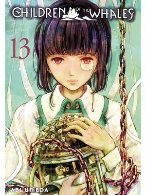 cover image of Children of the Whales, Volume 13