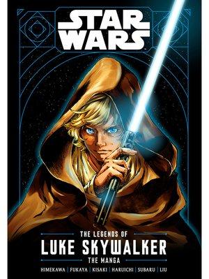 cover image of Star Wars: The Legends of Luke Skywalker