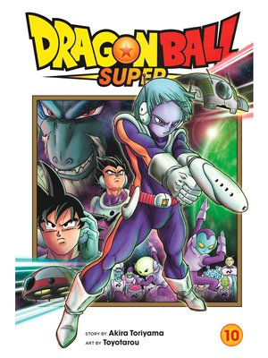 cover image of Dragon Ball Super, Volume 10
