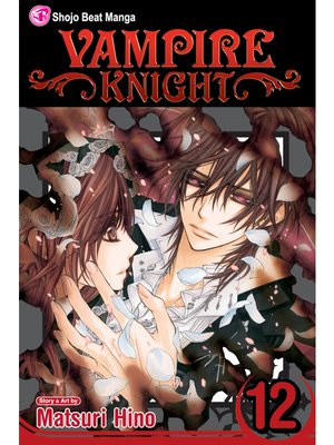 cover image of Vampire Knight, Volume 12