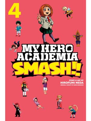 cover image of My Hero Academia: Smash!!, Volume 4
