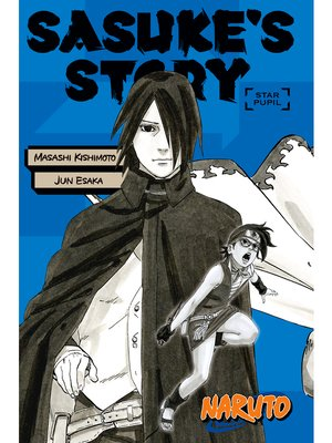 cover image of Naruto: Sasuke's Story: Star Pupil