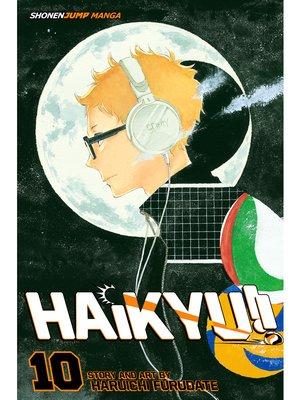cover image of Haikyu!!, Volume 10