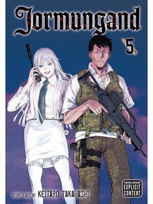 cover image of Jormungand, Volume 5