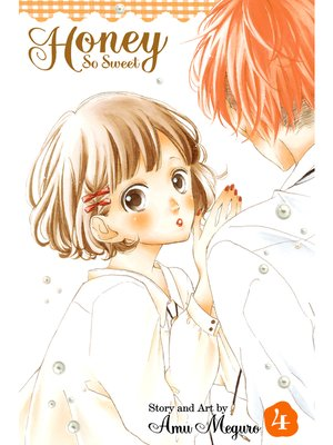 cover image of Honey So Sweet, Volume 4