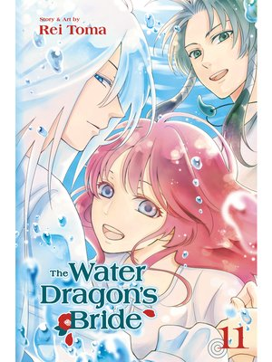 cover image of The Water Dragon's Bride, Volume 11