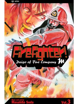 cover image of Firefighter!: Daigo of Fire Company M, Volume 3