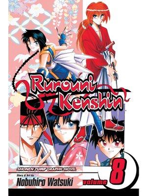 cover image of Rurouni Kenshin, Volume 8