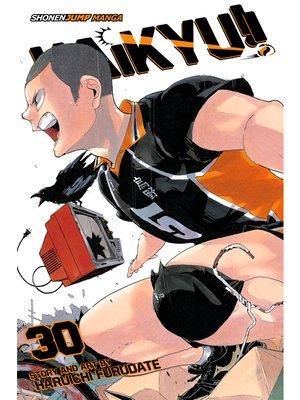 cover image of Haikyu!!, Volume 30