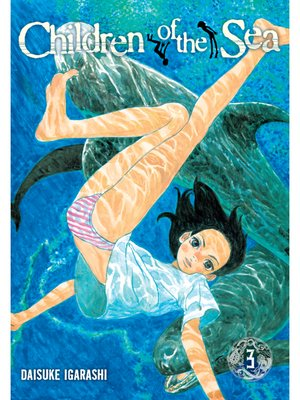 cover image of Children of the Sea, Volume 3