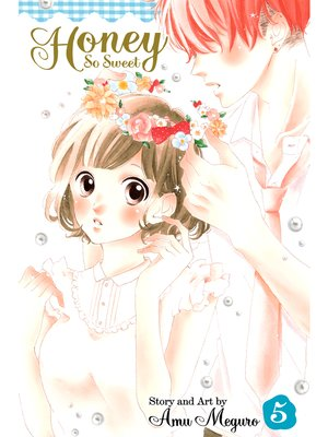 cover image of Honey So Sweet, Volume 5