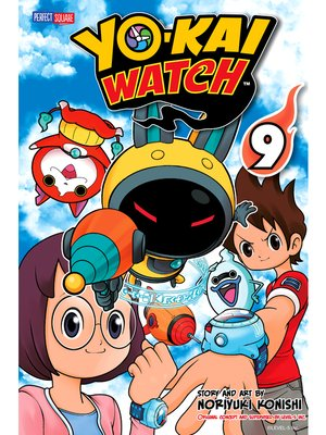 cover image of YO-KAI WATCH, Volume 9