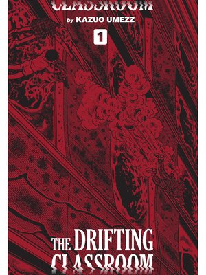 cover image of The Drifting Classroom: Perfect Edition, Volume 1