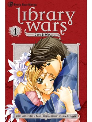 cover image of Library Wars: Love & War, Volume 4