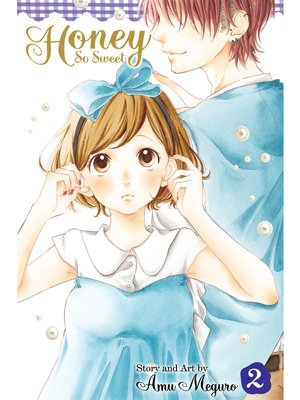 cover image of Honey So Sweet, Volume 2