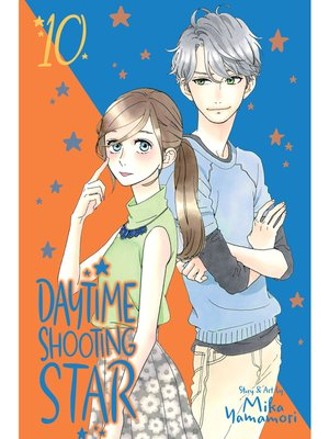 cover image of Daytime Shooting Star, Volume 10