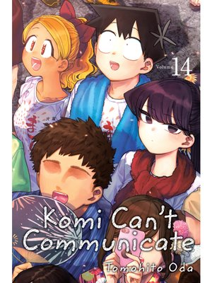cover image of Komi Can't Communicate, Volume 14