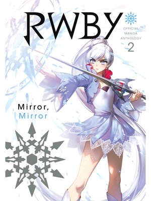 cover image of RWBY: Official Manga Anthology, Volume 2