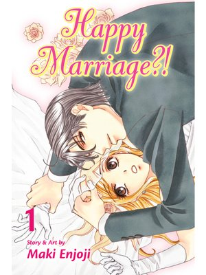 cover image of Happy Marriage?!, Volume 1