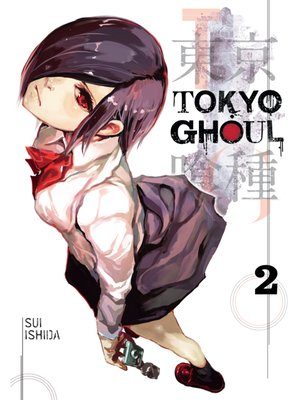 cover image of Tokyo Ghoul, Volume 2